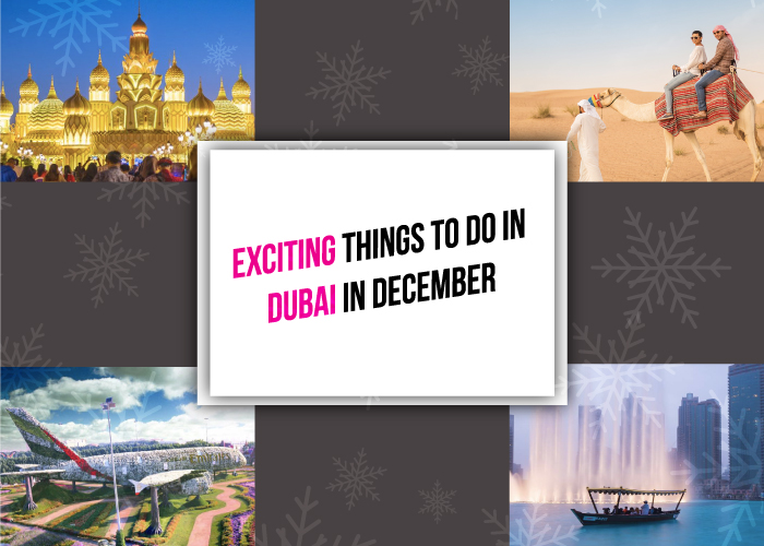 Exciting Things to do in Dubai in December