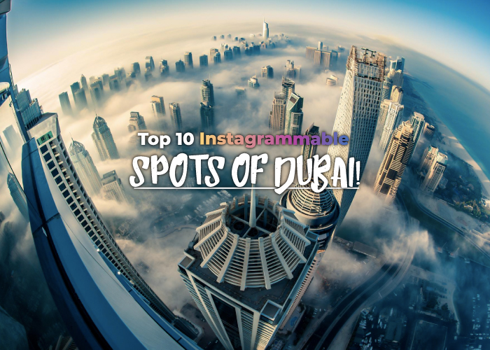 Top 10 Spots in Dubai