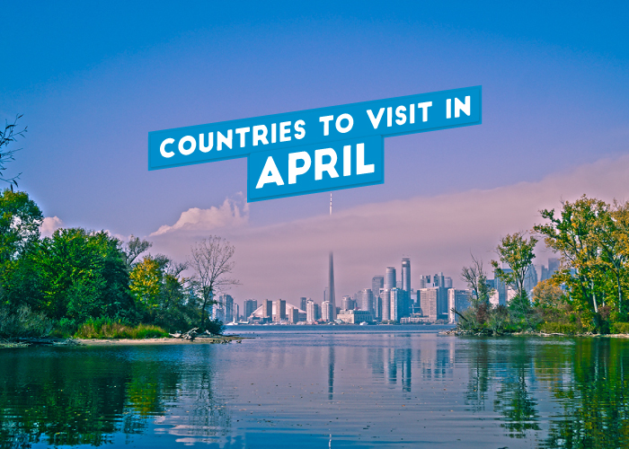 countries-to-visit-in-april