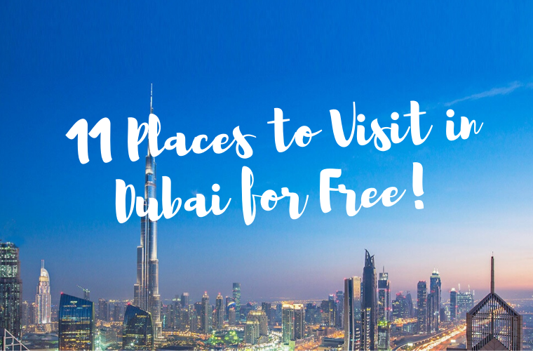 11 Places to Visit in Dubai for Free!
