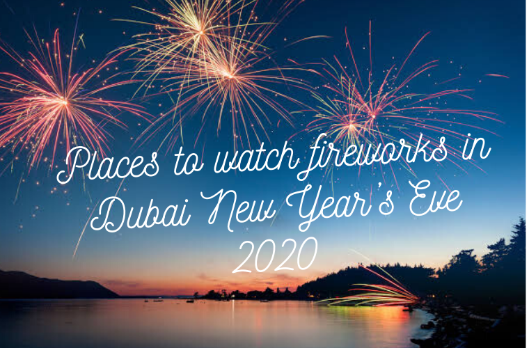 Places to watch fireworks in Dubai New Year's Eve 2020 (2)